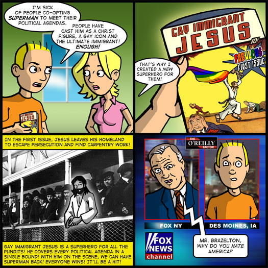 Superman, Jesus, politics, agenda, gay, homosexual, immigrant, Fox News, Bill O'Reilly, America, comic book