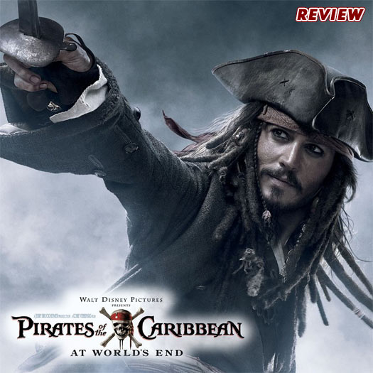 Pirates of the Caribbean: At World's End, Johnny Depp, Orlando Bloom, Kiera Knightly, Bill Nighy, Geoffrey Rush, review