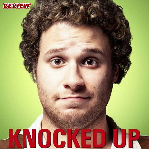 Knocked Up, Katherine Heigl, Seth Rogen, review