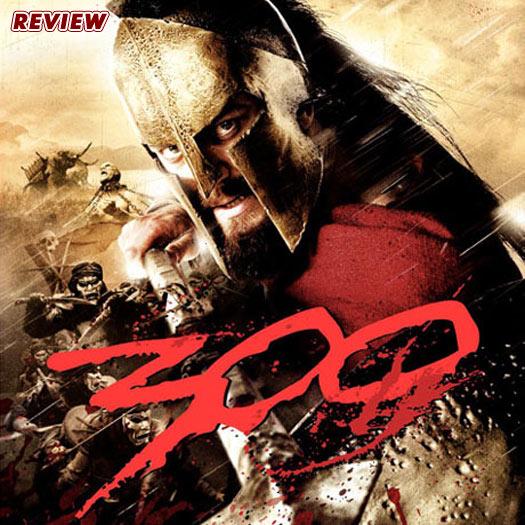 300, Gerard Butler, Frank Miller, Zach Snyder, review