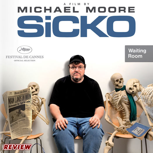 Michael Moore, documentary, review, DVD, Sicko, health care, America