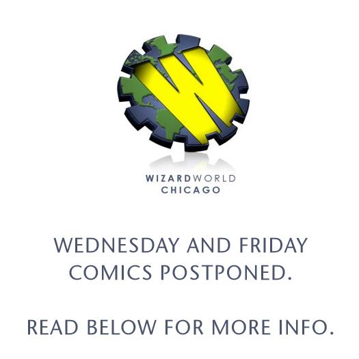 postponed, sick, Wizard World Chicago