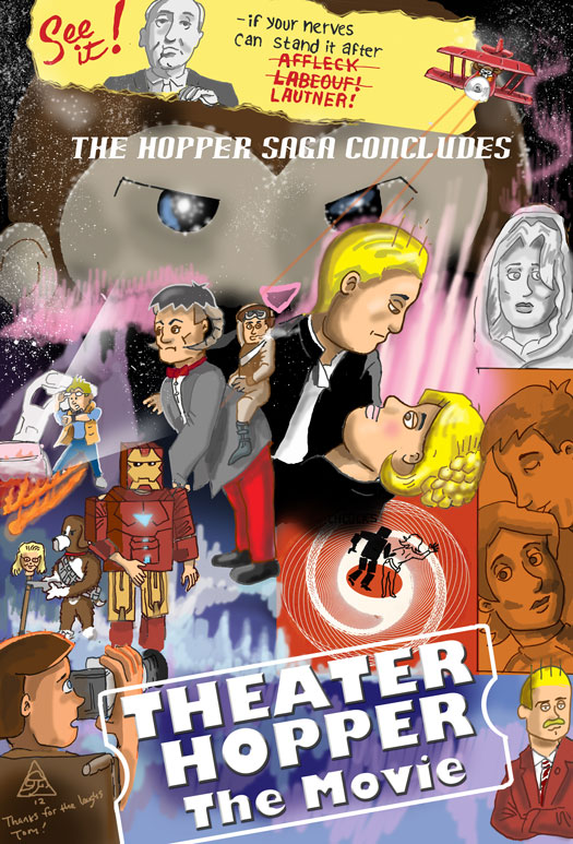 Guest Strip, Jesse Guiher, Tiger Tail Art, Theater Hopper The Movie, Alfred Hitchcock, Ben Affleck, Shia LaBeouf, Taylor Lautner, Dewey, Victor, Truman, Star Wars: Episode V - The Empire Strikes Back, Anchorman: The Legend of Ron Burgundy, Vertigo, Back to the Future, Carboard Iron Man, poster
