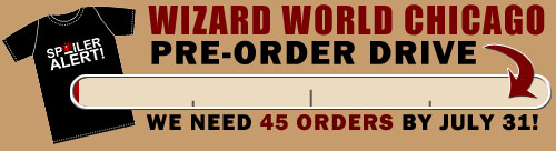 Wizard World Chicago Pre-Order Drive